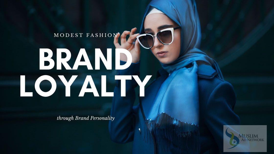 Modest fashion brand loyalty