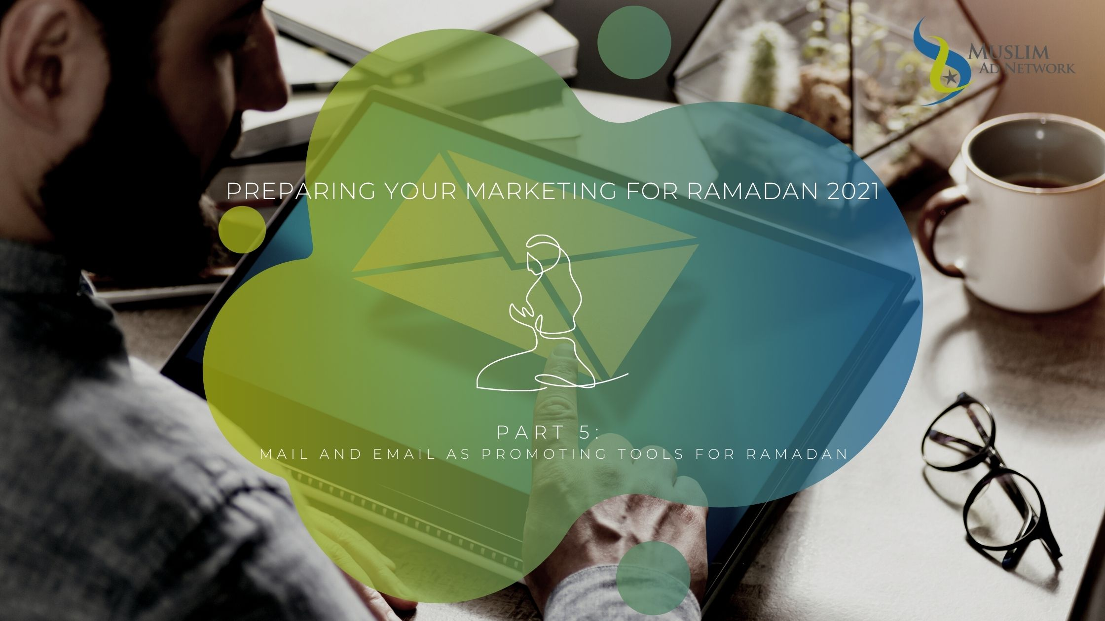 Email marketing to Muslims