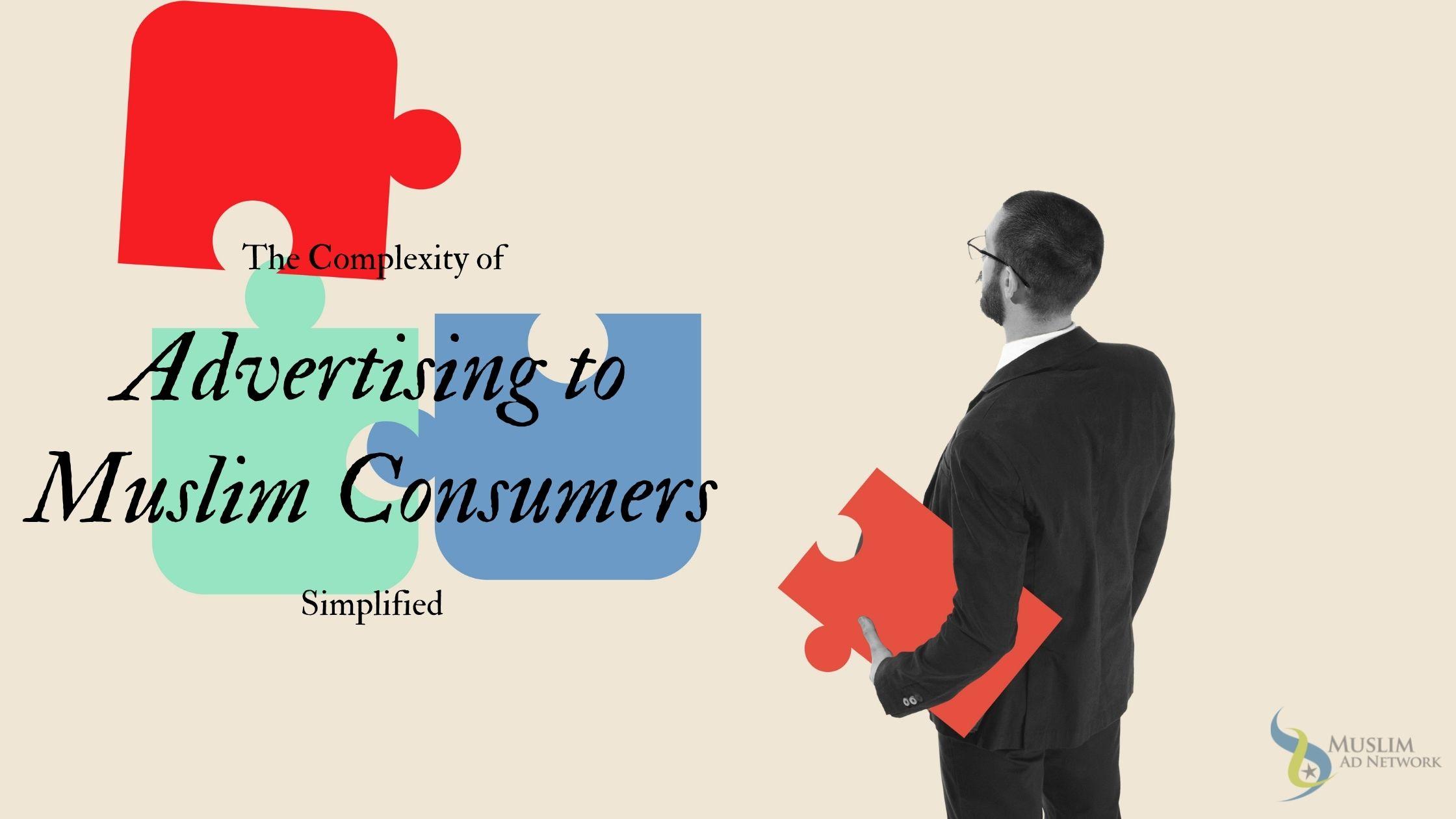 Advertising to Muslim Consumers